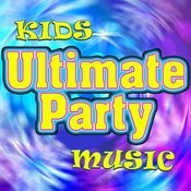 Kids Ultimate Party Music Songs