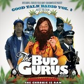 Good Talk Volume 8: The Bud Gurus (Hosted By Devin The Dude) Songs