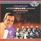 The Best Of The Glenn Miller Orchestra (Vol 1) Songs