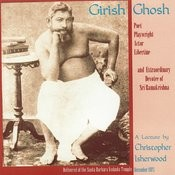 Girish Ghosh: A Lecture By Christopher Isherwood Songs