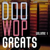 Doo Wop Greats Vol. 1 Songs