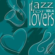 Jazz For Lovers Vol. 4 Songs