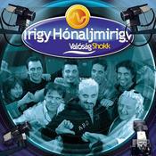 Irigy Hónaljmirigy - Valóság Shokk Songs