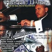 Hustle Hard The Soundtrack Songs