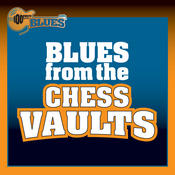 Blues From The Chess Vaults Songs
