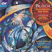 Bloch: Violin Concerto; Baal Shem Songs
