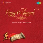 Rang Ghazal - A Collection Of Ghazals  Songs
