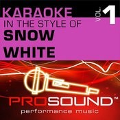 Karaoke - In The Style Of Snow White, Vol. 1 (Professional Performance Tracks) Songs