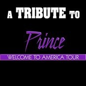 A Tribute To Prince: Welcome 2 America Songs