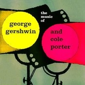 The Music Of George Gershwin & Cole Porter Songs