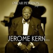 Oscar Peterson Performs Jerome Kern 1953 Songs