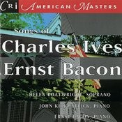 Songs Of Charles Ives And Ernst Bacon Songs