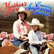 Mother's Day Country Superstar Salute Songs