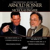 Orchestral Music Of Arnold Rosner, Vol. I Songs