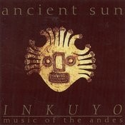 Ancient Sun (Music Of The Andes) Songs