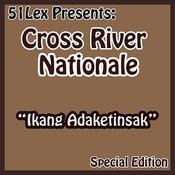 51 Lex Presents Ikang Adaketinsak Songs