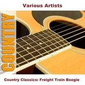 Country Classics: Freight Train Boogie Songs
