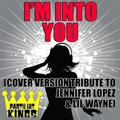 I'm Into You Song