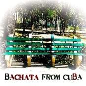 Bachata From Cuba Songs