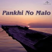 Pankhi No Malo Songs