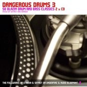 Dangerous Drums 3 (Disc 1) - Mixed By Stakka Songs