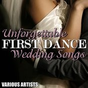 Unforgettable First Dance Wedding Songs Songs