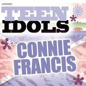 Teen Idols - Connie Francis Songs