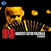 99 Essential Astor Piazzolla Classics Songs