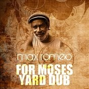 For Moses Yard (Dub) Song