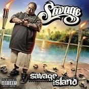 Savage Island EXPLICIT (iTunes Exclusive) Songs
