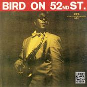 Bird On 52nd Street (Remastered) Songs