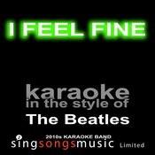 I Feel Fine (Originally Performed By The Beatles) [Karaoke Audio Version] Song