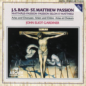 Bach, J.S.: St. Matthew Passion - Arias & Choruses Songs