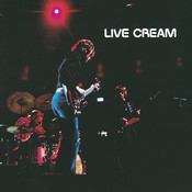 Live Cream (Remastered) Songs