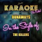 Runaways (In The Style Of The Killers) [Karaoke Version] Songs