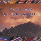 Panpipes Of The Andes Songs