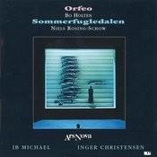 Orfeo, Sommerfugledalen Songs