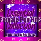 Essential Female Pop Hits Collection Songs