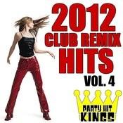 Club Remix Hits 2012, Vol. 4 Songs