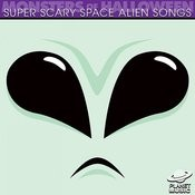 Monsters Of Halloween: Super Scary Space Alien Songs Songs