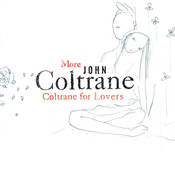 More Coltrane For Lovers Songs