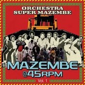Mazembe @ 45rpm, Vol. 1 Songs