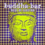 Buddha-Bar: Best Of Electro - Rare Grooves Songs