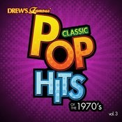 Classic Pop Hits: The 1970's, Vol. 3 Songs