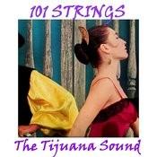 The Tijuana Sound Songs