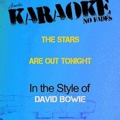 The Stars Are Out Tonight (In The Style Of David Bowie) [Karaoke Version] - Single Songs