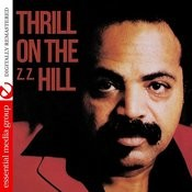 Thrill On The (Z.Z.) Hill [Digitally Remastered] Songs