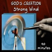 Strong Wind (90 Minutes) Songs