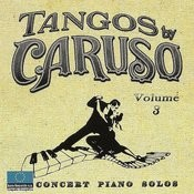 Tangos By Caruso, Vol. 3 Songs