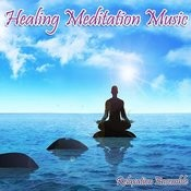 Healing Meditation Music Songs